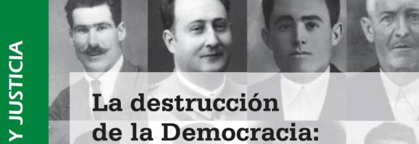 """Detalle de la portada del libro """"La destrucción de la democracia"""", en el que se recoge la historia del alcalde setenileño Manuel Gómez Benítez."""