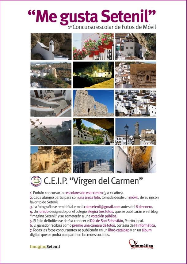 """Cartel de """"Me gusta Setenil"""", primer concurso escolar de fotografía tomada con móvil. Organiza C.E.I.P. """"Virgen del Carmen en colaboración con """"Imagina Setenil"""" y el patrocinio de """"FJ Informática"""""""