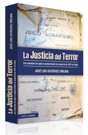 """Portada del libro """"La Justicia del Terror"""", de José Luis Gutiérrez Molina. Publicado en 2014 por Ediciones Mayi."""