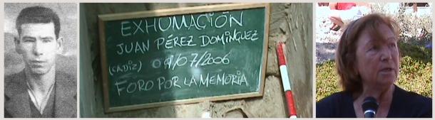 """A la izquierda Juan Pérez Domínguez, Juan Traba. Fusilado en Cádiz en 1944 """"por un rumor"""". Estaba casado con María Marín Guzmán. Su hija Rosario y su nieta Inmaculada lucharon durante varios años para recuperar su cuerpo de la fosa del cementerio de San José de Cádiz, algo que lograron, como indica la pizarra, en julio de 2006."""