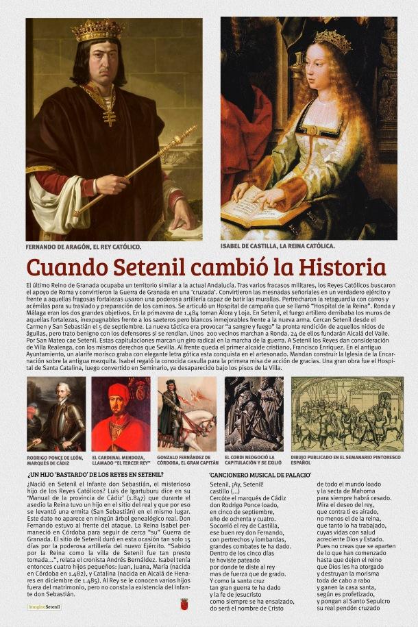 Cuando Setenil cambió la Historia. Una aproximación al contexto histórico de la Conquista, que, como siempre, está marcada por la lectura que hicieron los vencedores.