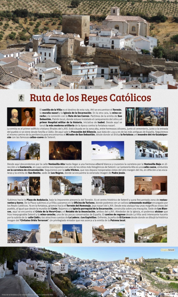 """La Ruta de los Reyes Católicos, un proyecto elaborado por """"Imagina Setenil"""" para el Ayuntamiento de Setenil, al que agradezco su confianza y su apuesta por esta ruta complementaria de las cuevas, principal atractivo del pueblo."""