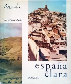 "Portada de ""España clara"", editada en 1966 por Doncel, con textos de Azorín y fotos de Nicolás Muller."